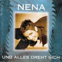 Cover Nena - Und alles dreht sich