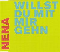 Cover Nena - Willst du mit mir gehn