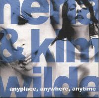 Cover Nena & Kim Wilde - Anyplace, Anywhere, Anytime