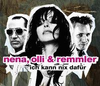Cover Nena, Olli & Remmler - Ich kann nix dafür