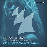 Cover Nervo & Savi feat. Lauren Bennett - Forever Or Nothing