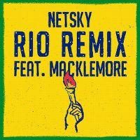 Cover Netsky feat. Macklemore & Digital Farm Animals - Rio Remix