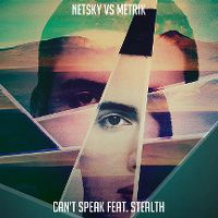 Cover Netsky vs. Metrik feat. Stealth - Can't Speak