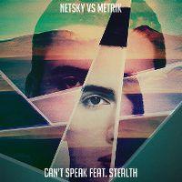 Cover Netsky vs. Metrik feat. Stealth - Can't Speak