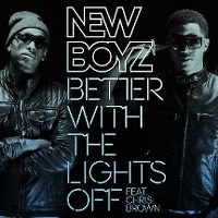 Cover New Boyz feat. Chris Brown - Better With The Lights Off