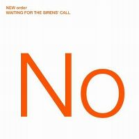 Cover New Order - Waiting For The Sirens' Call