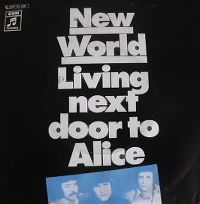 Cover New World - Living Next Door To Alice