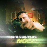 Cover NGEE - Dis Is Fastlife
