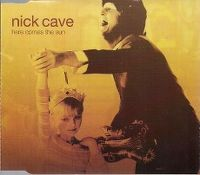 Cover Nick Cave - Here Comes The Sun