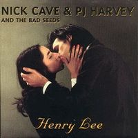 Cover Nick Cave And The Bad Seeds & PJ Harvey - Henry Lee