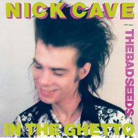 Cover Nick Cave & The Bad Seeds - In The Ghetto
