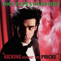Cover Nick Cave & The Bad Seeds - Kicking Against The Pricks