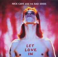 Cover Nick Cave & The Bad Seeds - Let Love In