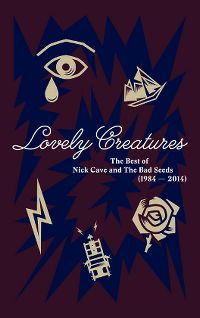 Cover Nick Cave & The Bad Seeds - Lovely Creatures - The Best Of