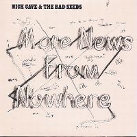 Cover Nick Cave & The Bad Seeds - More News From Nowhere