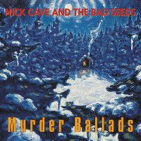 Cover Nick Cave & The Bad Seeds - Murder Ballads