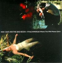 Cover Nick Cave & The Bad Seeds + Kylie Minogue - Where The Wild Roses Grow