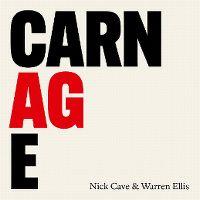 Cover Nick Cave & Warren Ellis - Carnage