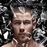 Cover Nick Jonas - Last Year Was Complicated