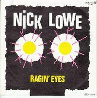Cover Nick Lowe - Ragin' Eyes