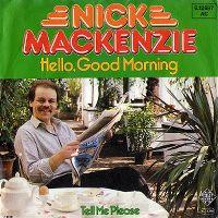 Cover Nick MacKenzie - Hello, Good Morning