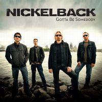 Cover Nickelback - Gotta Be Somebody