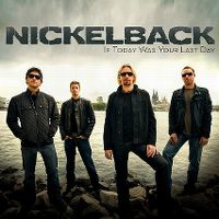 Cover Nickelback - If Today Was Your Last Day