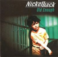 Cover Nickelback - Old Enough