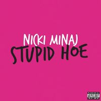 Cover Nicki Minaj - Stupid Hoe