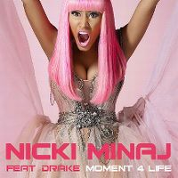 Cover Nicki Minaj feat. Drake - Moment 4 Life
