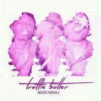 Cover Nicki Minaj feat. Drake & Lil Wayne - Truffle Butter