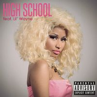 Cover Nicki Minaj feat. Lil Wayne - High School