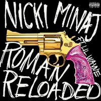 Cover Nicki Minaj feat. Lil Wayne - Roman Reloaded