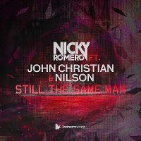 Cover Nicky Romero feat. John Christian & Nilson - Still The Same Man