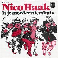 Cover Nico Haak - Is je moeder niet thuis