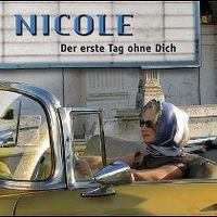 Cover Nicole - Der erste Tag ohne dich