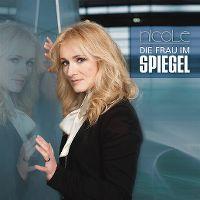 Cover Nicole - Die Frau im Spiegel lebt
