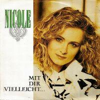 Cover Nicole - Mit dir vielleicht...