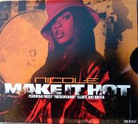 Cover Nicole feat. Missy 'Misdemeanor' Elliott and Mocha - Make It Hot