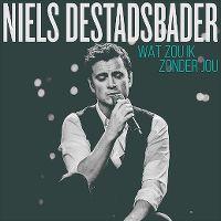 Cover Niels Destadsbader - Wat zou ik zonder jou