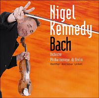 Cover Nigel Kennedy / Berliner Philharmoniker - Bach