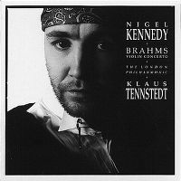 Cover Nigel Kennedy / The London Philharmonic / Klaus Tennstedt - Brahms: Violin Concerto
