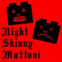 Cover Night Skinny - Mattoni