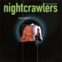 Cover Nightcrawlers feat. John Reid - Let's Push It