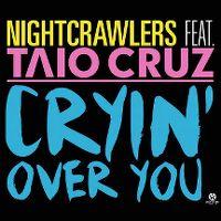 Cover Nightcrawlers feat. Taio Cruz - Cryin' Over You