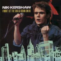 Cover Nik Kershaw - I Won't Let The Sun Go Down On Me