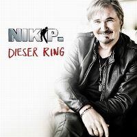 Cover Nik P. - Dieser Ring