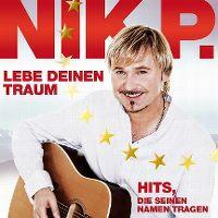 Cover Nik P. - Leb Deinen Traum - Hits, die seinen Namen tragen