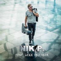 Cover Nik P. - Ohne Wenn und Aber