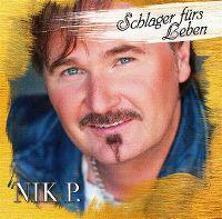 Cover Nik P. - Schlager fürs Leben